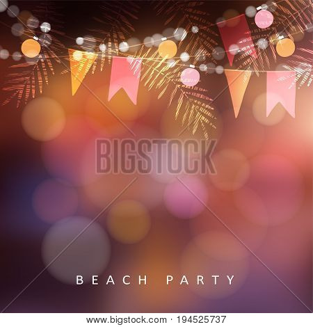 Beach party, Festa Junina or Midsummer greeting card, invitation. Garden party decoration, string of light bulbs, paper flags and palm leaves, modern blurred background. Vector illustration.
