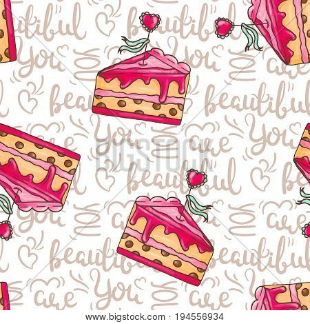 Romantic cakes seamless pattern illustration with quotes. You are beautiful text. Wedding cakes. Pastry and bakery background. Vector design for baker shop, cafe.