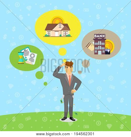 Businessman in business suit and tie think about investing. Smart investment opportunity in securities, real estate or bank deposit. Business people banner, finance savings concept vector illustration