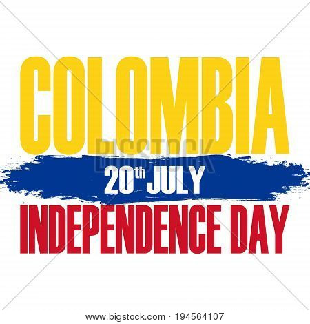 Colombia Independence Day greeting card with brush stroke element. Vector illustration.
