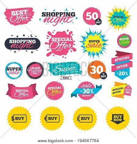 Sale shopping banners. Buy now arrow icon. Online shopping signs. Dollar, euro and pound money currency symbols. Web badges, splash and stickers. Best offer. Vector