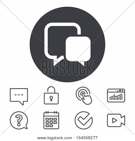 Chat sign icon. Speech bubble symbol. Communication chat bubble. Calendar, Locker and Speech bubble line signs. Video camera, Statistics and Question icons. Vector