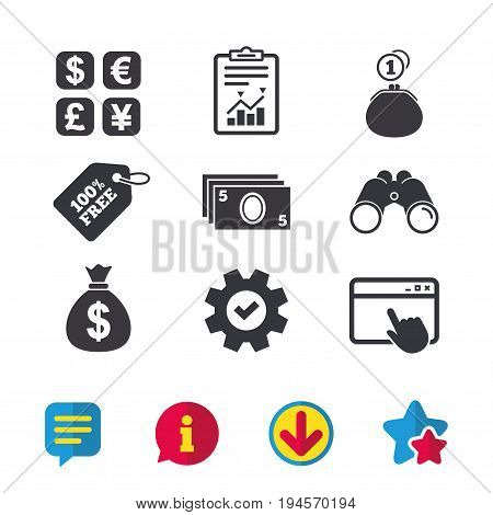 Currency exchange icon. Cash money bag and wallet with coins signs. Dollar, euro, pound, yen symbols. Browser window, Report and Service signs. Binoculars, Information and Download icons. Vector