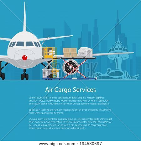 Flyer Air Cargo Services and Freight, Airplane with Autoloader at the Airport on the Background of the City , Unloading or Loading of Goods into the Plane and Text, Poster Brochure Design, Vector