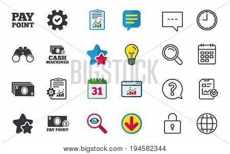 Cash and coin icons. Cash machines or ATM signs. Pay point or Withdrawal symbols. Chat, Report and Calendar signs. Stars, Statistics and Download icons. Question, Clock and Globe. Vector