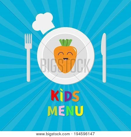 Kids Menu card. Fork plate knife and chefs hat icon. Carrot vegetable face. Cute cartoon smiling character. Healthy food. Flat design style. Blue starburst sunburst background. Vector illustration.
