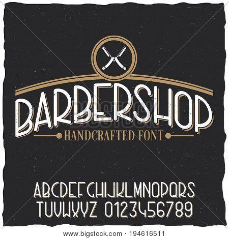Barber shop typeface poster with sample label design on dusty background vector illustration