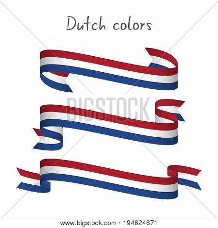 Set of three modern colored vector ribbon with the Dutch tricolor isolated on white background abstract Netherlandish flag Made in Netherlands or Holland logo