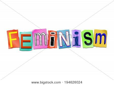 3d Illustration depicting a set of cut out printed letters arranged to form the word feminism.