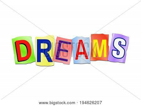 3d Illustration depicting a set of cut out printed letters arranged to form the word dreams.