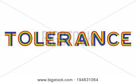 Tolerance Lgbt Community Emblem. Rainbow Letters Gay Symbol