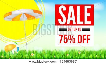 Summer selling ad banner, vintage text design. Seventy five percent discounts, hot summer sale background, with sun umbrella and inflatable beach ball, sun, green field, clouds and blue sky