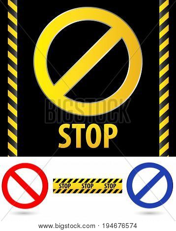 Restrictive sign stop. Red, blue and orange, Strip dangerous on black background, vertical. Circle sign stop.