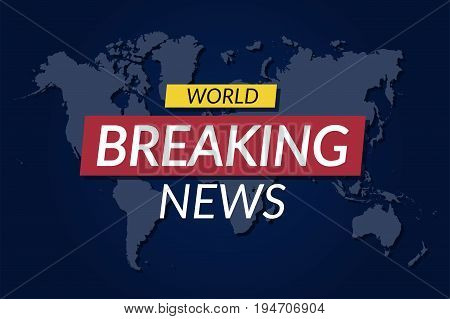 Breaking news background. World news banner on world map background. Vector