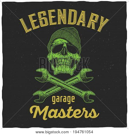 Legendary garage masters Poster with skull in hat and two wrenches vector illustration