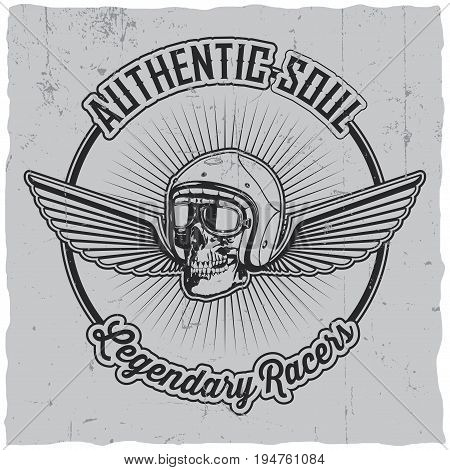 Authentic soul legendary racers poster with skull in helmet and wings vector illustration