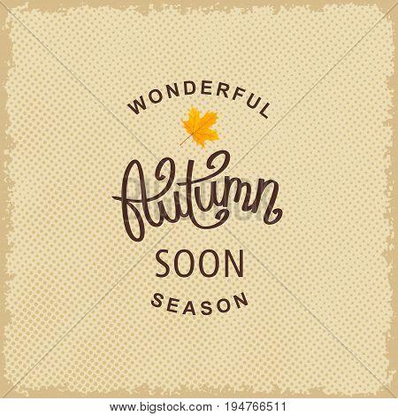 Wonderful Autumn Season Soon