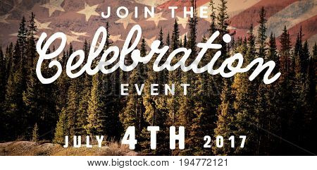 Computer graphic image of independence day message against pine trees in forest