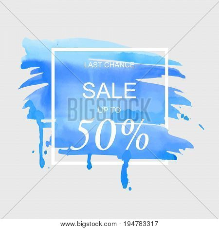 Sale up to 50 percent off sign over art brush watercolor stroke paint abstract texture background vector illustration. Perfect watercolor design for a shop and sale banners.