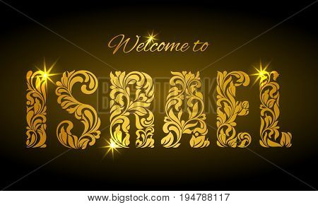 Inscription Welcome To Israel From The Floral Pattern. Golden De
