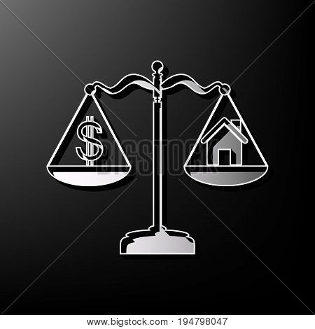 House and dollar symbol on scales. Vector. Gray 3d printed icon on black background.