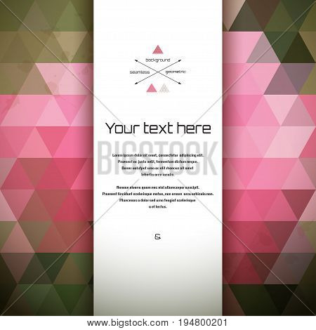Abstract vector card. Multicolored triangles and stains. Seamless background. Place for your text. Perfect for greetings invitations announcements or cover design.