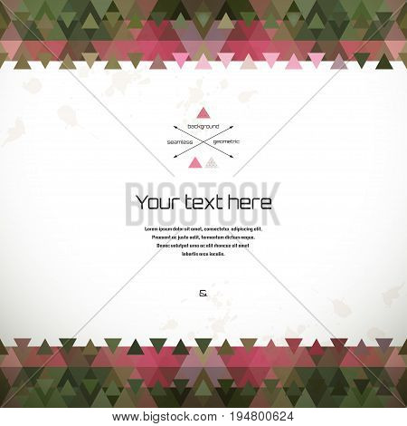 Abstract vector card. Seamless background and border. Multicolored triangles and stains.
