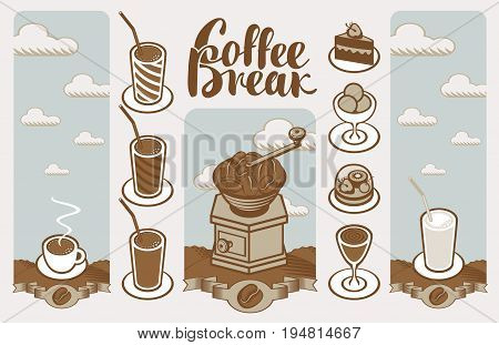 Vector banner with coffee grinder cup of coffee deserts cocktails and inscription coffee break. Set of images on a coffee theme in a retro style.