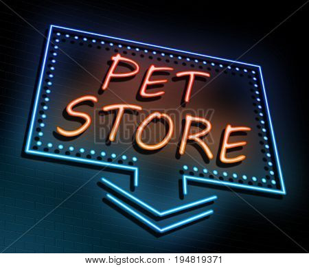 3d Illustration depicting an illuminated neon sign with a pet store concept.