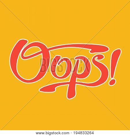 phrase oops lettering design vector illustration background