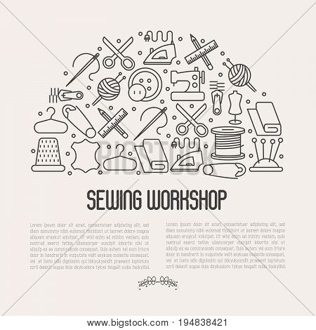 Concept for sewing workshop with thin line icons set: sewing machine, dummy, scissors, iron,  needle, thread, iron. Vector illustration.