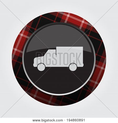 black isolated button with red black and white tartan pattern on the border - light gray van car icon in front of a gray background