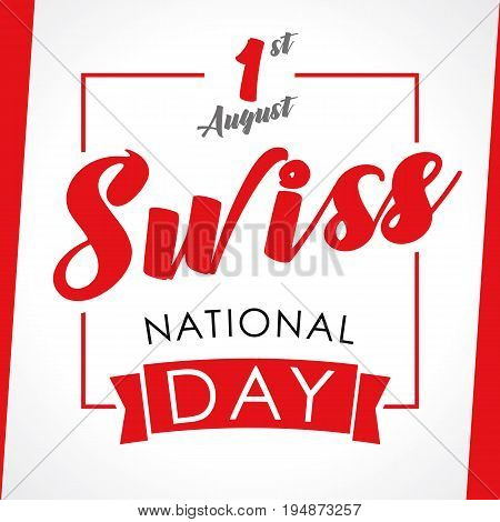 Swiss National Day greeting card. Vector illustration for 1 st august Switzerland day lettering banner background with national flag colors