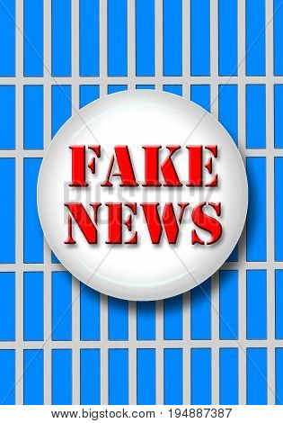 The Fake News behind the cold bars.