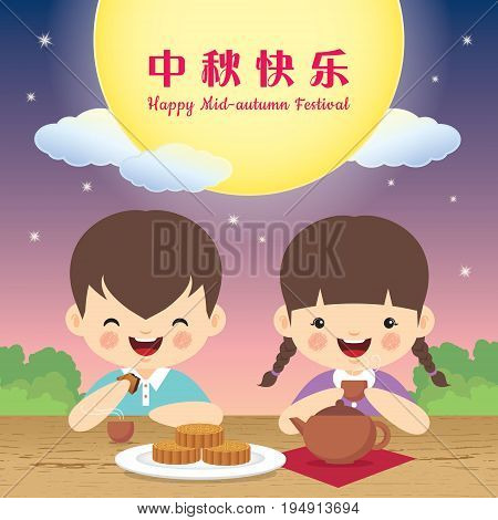 Mid autumn Festival vector illustration of cute girl and boy enjoying mooncake and tea. (caption: happy mid-autumn festival)