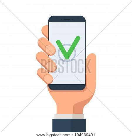 Hand holding smartphone with picture of green check mark on the smartphone screen. Checkboxes concept sign. Vector illustration in flat style isolated on white background