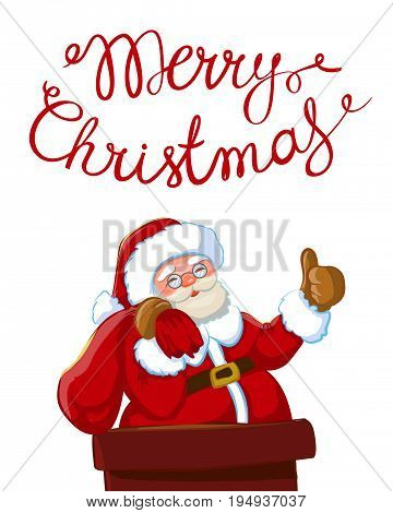 Santa Claus with sack of gifts partially a chimney.Christmas or New Year holiday art. Vector illustration with hand lettering quote