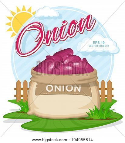 Vector illustration of eco products. Ripe Red Onion in burlap sack. Full sacks with fresh vegetables. Bag with harvest on the summer garden. Harvesting and food concept
