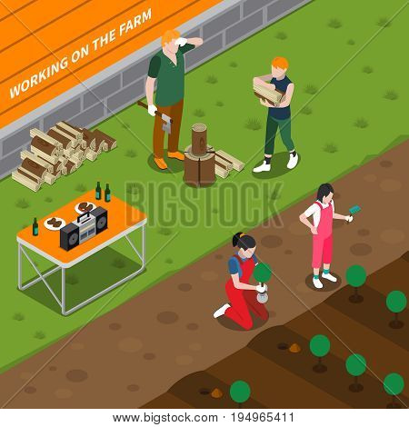 Working on family farm isometric composition with father splitting firewood mother planting seedlings and helping children vector illustration