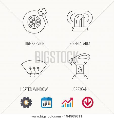 Siren alarm, tire service and jerrycan icons. Heated window linear sign. Calendar, Graph chart and Cogwheel signs. Download colored web icon. Vector
