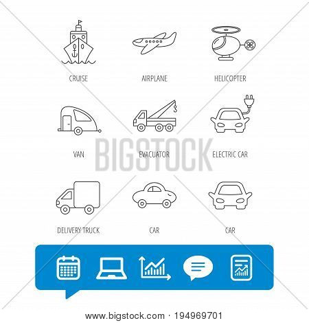 Transportation icons. Car, ship and truck linear signs. Airplane, helicopter and evacuator flat line icons. Report file, Graph chart and Chat speech bubble signs. Laptop and Calendar web icons. Vector
