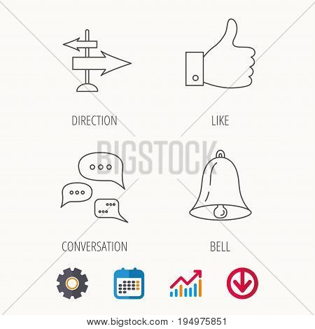 Direction, thumb up and conversation icons. Bell linear sign. Calendar, Graph chart and Cogwheel signs. Download colored web icon. Vector