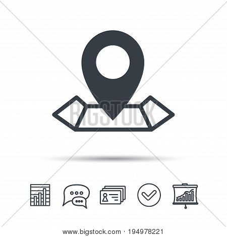 Location icon. Map pointer symbol. Chat speech bubble, chart and presentation signs. Contacts and tick web icons. Vector