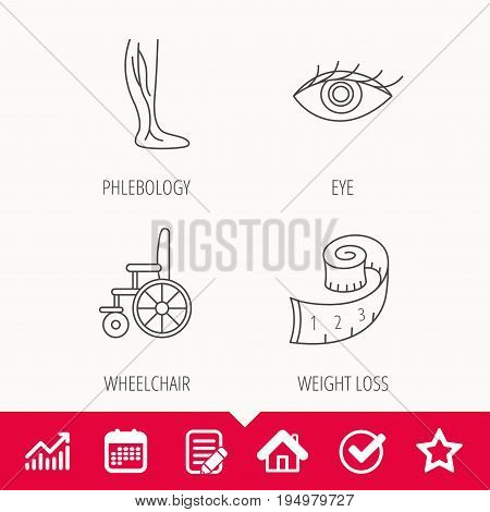 Vein varicose, wheelchair and weight loss icons. Eye linear sign. Edit document, Calendar and Graph chart signs. Star, Check and House web icons. Vector