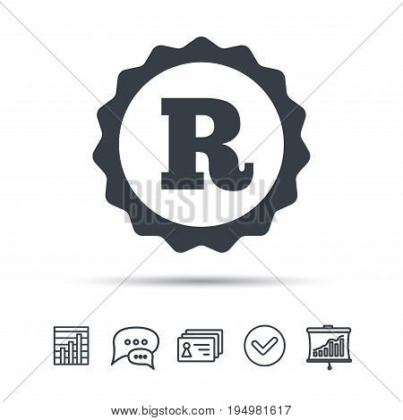 Registered trademark icon. Intellectual work protection symbol. Chat speech bubble, chart and presentation signs. Contacts and tick web icons. Vector
