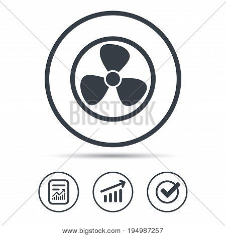Ventilation icon. Air ventilator or fan symbol. Report document, Graph chart and Check signs. Circle web buttons. Vector