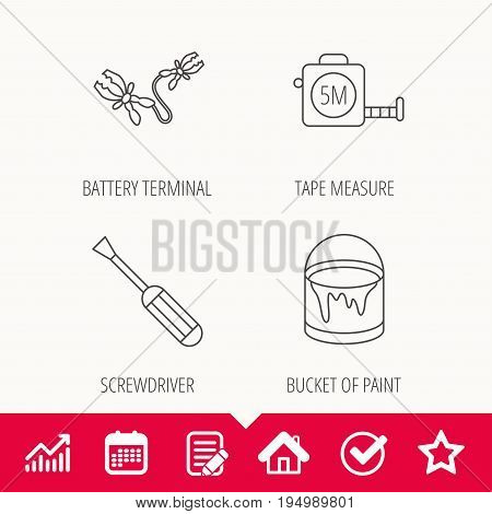 Screwdriver, battery terminal and tape measure icons. Bucket of paint linear sign. Edit document, Calendar and Graph chart signs. Star, Check and House web icons. Vector