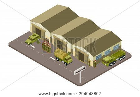 Military Base With Soldiers And Military Cars Isometric Vector Concept. Illustration Of Isometry Inf