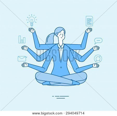 Multitasking Business Woman. Office Manager Professional Tasking In Zen Yoga Relaxing Pose. Office W
