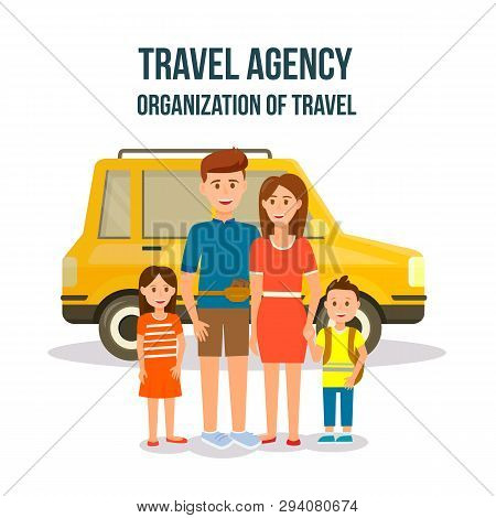 Travel Agency. Organization Of Travel Square Banner. Happy Family With Kids Stand At Orange Car. Cou